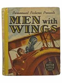 Men with Wings (The Better Little Book 1475)