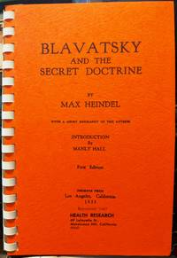 Blavatsky And The Secret Doctrine by Max Heindel - 1967