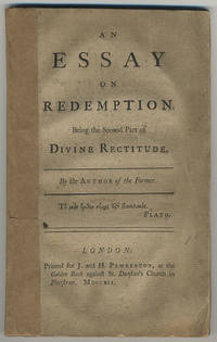 An essay on redemption. Being the second part of Divine Rectitude.