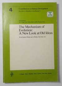 image of The Mechanism of Evolution: A New Look at Old Ideas. (=Contributions to Human Development, vol. 4)