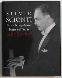 Silvio Scionti: Remembering a Master Pianist and Teacher