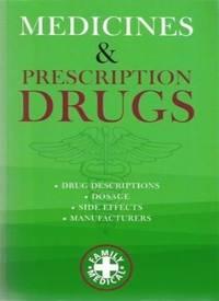 MEDICINES & PRESCRIPTION DRUGS