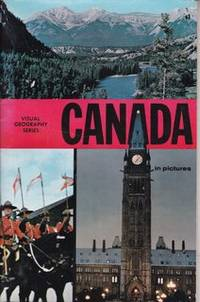Canada in pictures (Visual geography series)