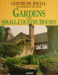 Gardens for Small Country Houses.