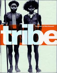 TRIBE.; Introduction by Peter Beard