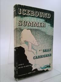 Icebound Summer. Illus. by Henry B. Kane