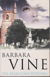 The Brimstone Wedding by VINE, BARBARA - 1995
