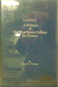 Lasell:  A History of the First Junior College for Women