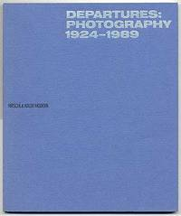 Departures: Photography 1924-1989