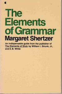 THE ELEMENTS OF GRAMMAR