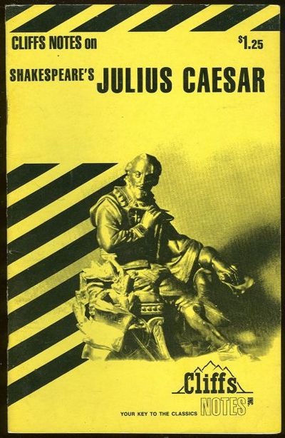 CLIFFS NOTES ON SHAKESPEARE'S JULIUS CAESAR, Roberts, James editor