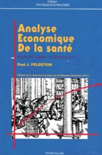 ANALYSE ECONOMIQUE DE LA SANTE. 3ème édition by Feldstein Paul-J - 1992 - from Livre Nomade and Biblio.com