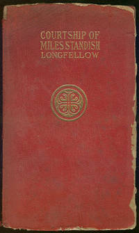 COURTSHIP OF MILES STANDISH, Longfellow, Henry Wadsworth