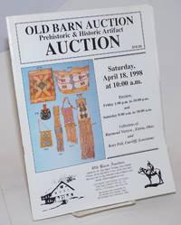 Old Barn Auction: Prehistoric & Historic Auction, Saturday, April 18, 1998. Collections of Raymond Wietzen, Elyria, Ohio, and Kory Pelt, Cut-Off, Louisiana