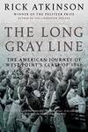 image of The Long Gray Line: The American Journey of West Point's Class of 1966