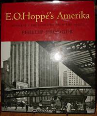 E. O. Hoppe's Amerika:  Modernist Photographs from the 1920's