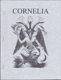 Cornelia, No. 11; The Magazine of the Magickal, Mystical and Often Personal Writings of J. Edward...