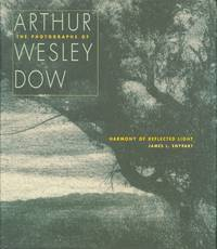 Harmony of Reflected Light: The Photographs of Arthur Wesley Dow