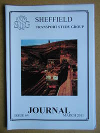 Sheffield Transport Study Group Journal. March 2011. Issue 64.