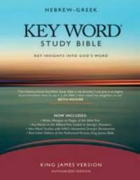 THE HEBREW-GREEK KEY WORD STUDY