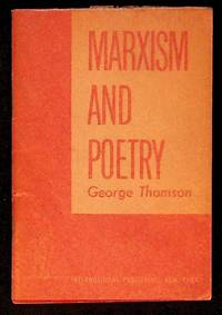 Marxism and Poetry by  George Thomson - Paperback - First Edition - 1946 - from The Kelmscott Bookshop (SKU: 27550)