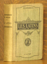 LES LATINS - PAGES PRINCIPALES DES AUTEURS DU PROGRAMME A L'USAGE DES LYCEES ET COLLEGES
