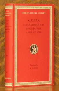 CAESAR III - ALEXANDRIAN WAR, SPANISH WAR, AFRICAN WAR (Loeb Classical Library, LCL 402)