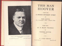 image of This Man Hoover- a Human Interest Story, with a Part Two by Hoover Himself