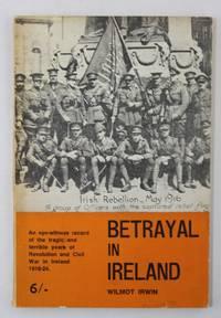 Betrayal in Ireland