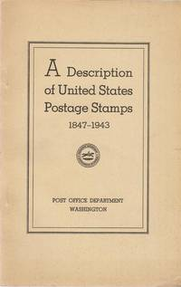 A Description of United States Postage Stamps, 1847-1943
