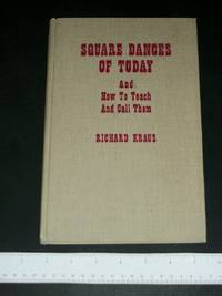 image of Square Dances of Today and How to Teach and Call Them