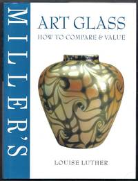 Miller's Art Glass How to Compare and Value