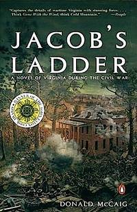 Jacob's Ladder: A Novel of Virginia During the Civil War