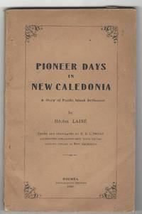 Pioneer Days In New Caledonia A Story of Pacific Island Settlement