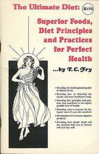 image of Ultimate Diet: Superior Foods, Diet Principles and Practices for Perfect Health, The.