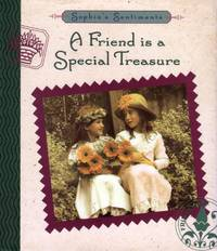 A Friend Is a Special Treasure (Sophie's Sentiments)