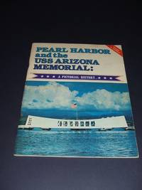 image of Pear Harbor and the USS Arizona Memorial : a Pictorial History