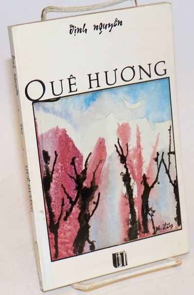 : Van Nghe, 1989. 95 pages, paperback, ex-library; a reading copy. Vietnamese immigrant author. Text...