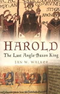 image of Harold: The Last Anglo-Saxon King