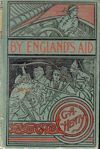image of By England's Aid: Or, the Freeing of the Netherlands 1585 - 1604