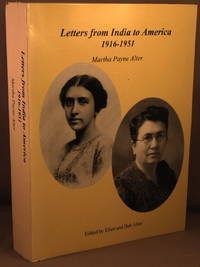 Letters from India to America 1916-51 [1916-1951].