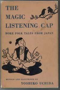 THE MAGIC LISTENING CAP  More Folk Tales from Japan