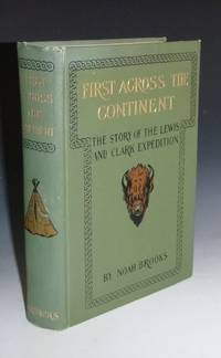 image of First Across the Continent, the Story of the Lewis and Clark Expedition