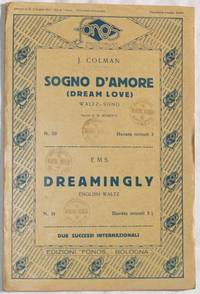 SOGNO D'AMORE - DREAMINGLY
