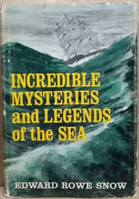 image of Incredible Mysteries and Legends of the Sea