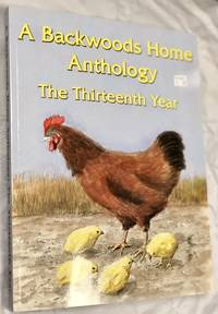 A Backwoods Home Anthology: The Thirteenth Year