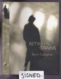 Between Trains:  Stories  -(SIGNED)-