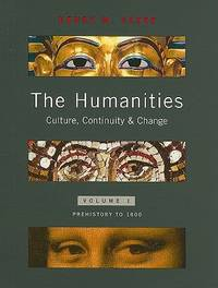 The Humanities : Culture  Continuity  and Change
