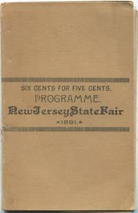 Programme of the Thirty-Third Annual Fair of the New Jersey State Agricultural Society at Waverly, September 21, 22, 23, 24, and 25, 1891
