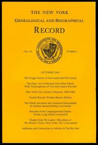 The New York Genealogical and Biographical Record (Vol. 136, No. 4, October 2005)